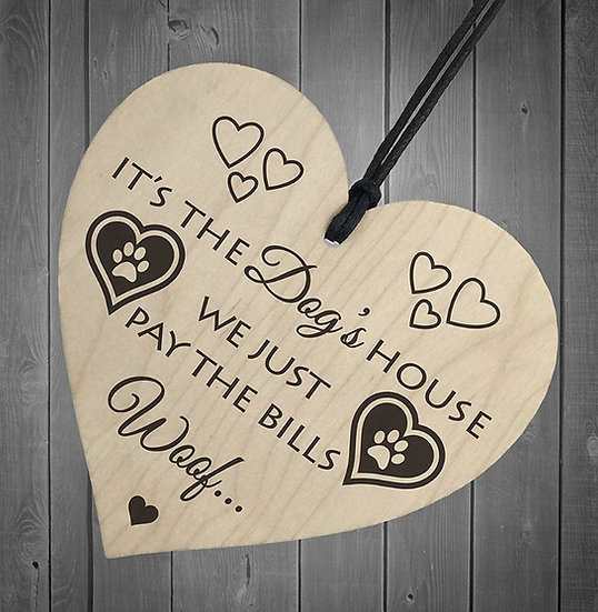 It's the Dogs House Heart Wooden Hanging Plaque Sign Diagonal