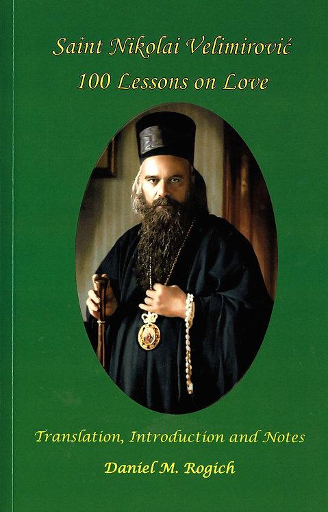 Saint Nikolai Velimirović 100 Lessons on Love