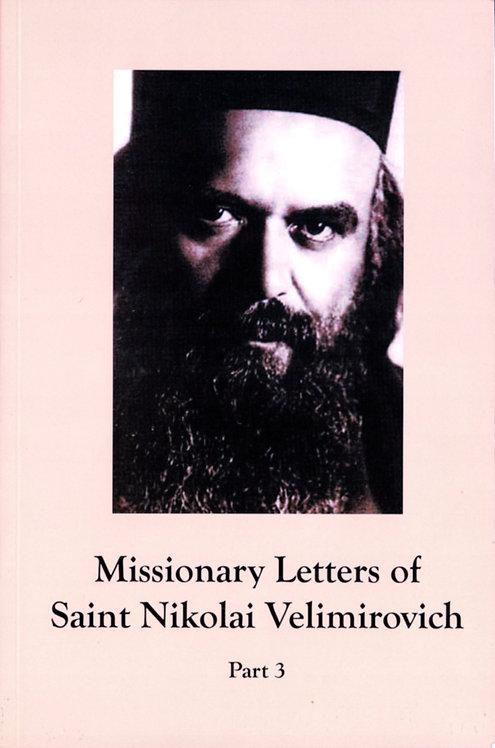 A Treasury of Serbian Orthodox Spirituality, Volume VIII: Missionary Letters,3