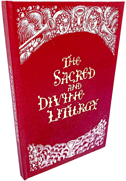 The Sacred and Divine Liturgy