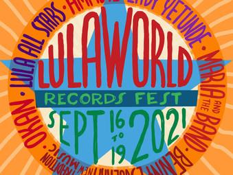 Lulaworld Records Fest: Sept 16 - 19
