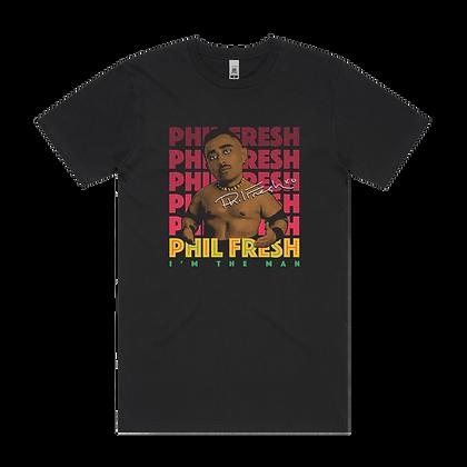 Phil Fresh ~ WWFresh Tee