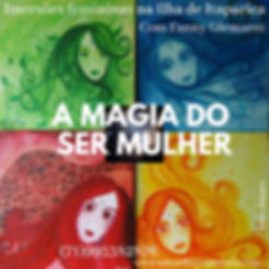 A MAGIA DO SER MULHER.jpg