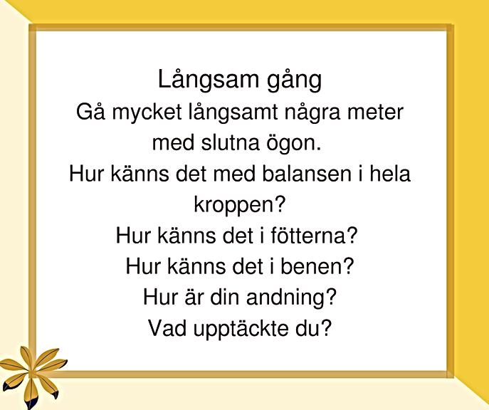 ÖVNING 33, LÅNGSAM GÅNG.png