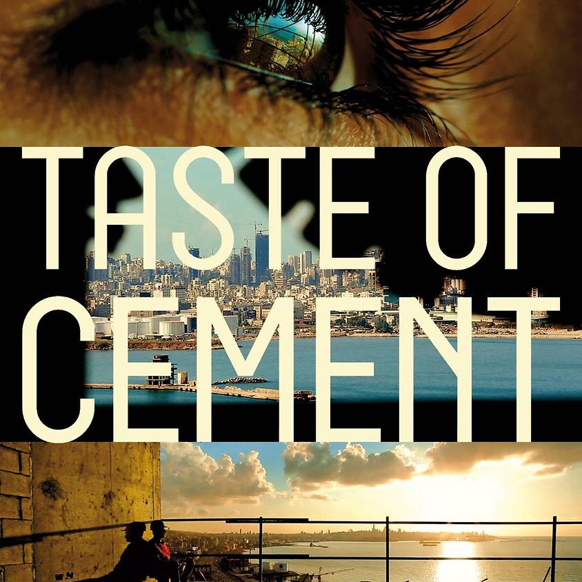 Movie screening; Taste of Cement