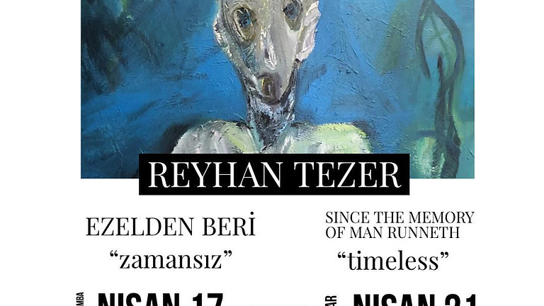 Reyhan Tezer - Ezelden Beri - Sergi