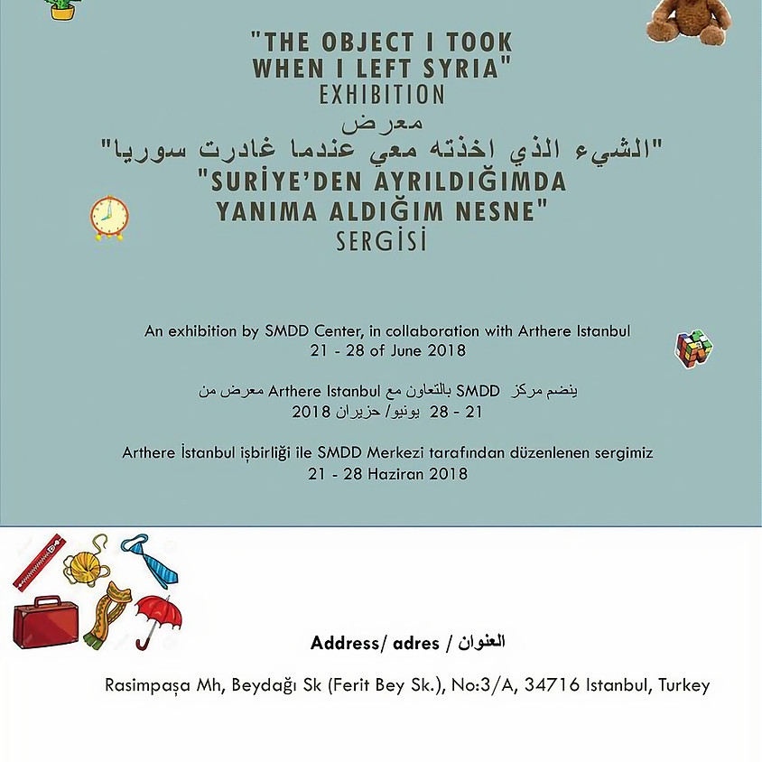 The Object I Took When I Left Syria - Exhibiton