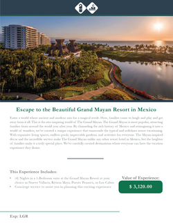 The Grand Mayan Vacation Destination