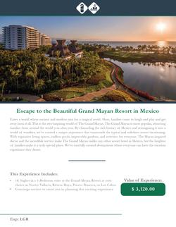 The Grand Mayan Vacation Destination