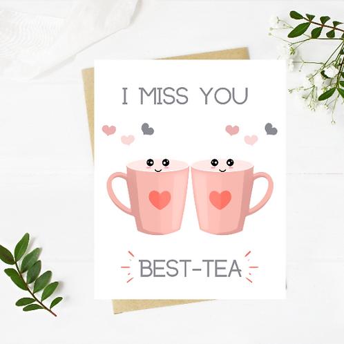 Best Tea Miss You Card