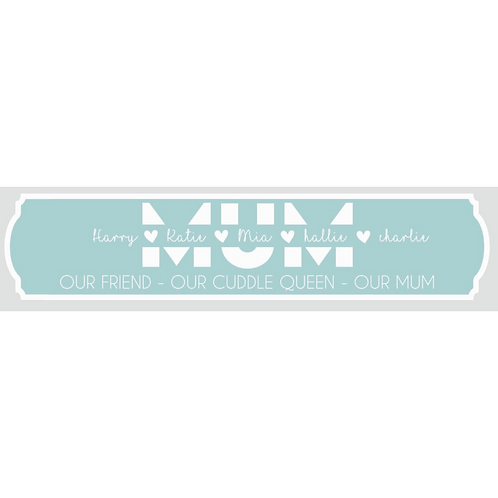 Mum Sign - Personalised