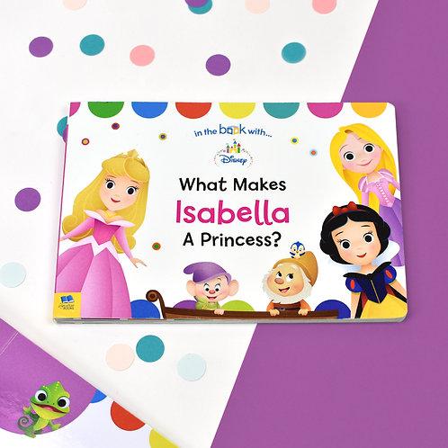 What Makes me a Princess Disney Board Book