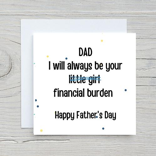 Father's Day Card-Financial Burden