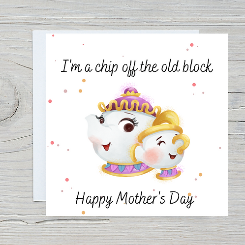 Mother's Day Card -Chip