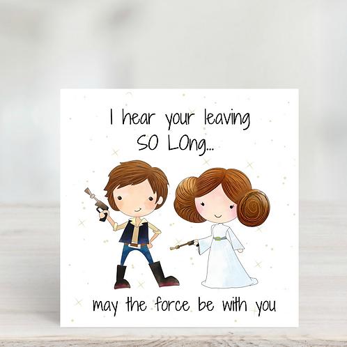 Star Wars Leaving Card