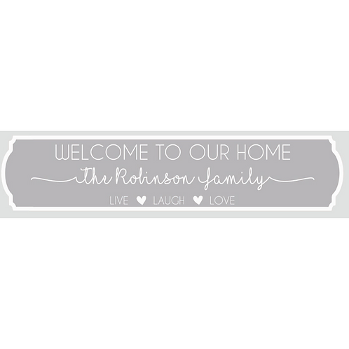 Welcome to our home sign - Personalised