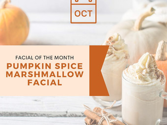 pumpkin spice marshmallow | October facial of the month