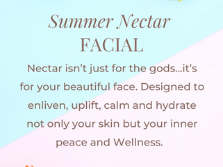 Summer Nectar | August Facial of the Month