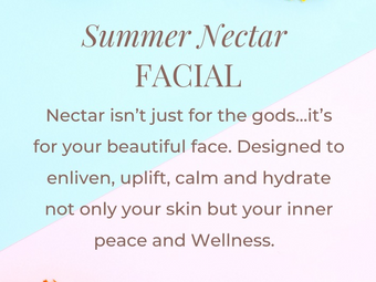 Summer Nectar   August Facial of the Month