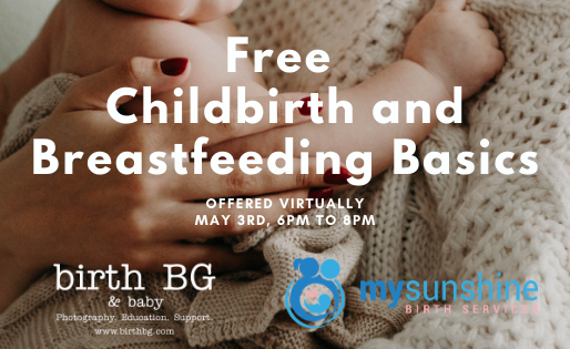 Free Childbirth and Breastfeeding Basics Class   Mary Duke, LCCE and Samantha Steen, CLC   BGKY