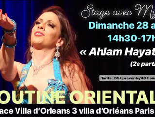 "Stage Routine Orientale 28 avril ""Ahlam Hayati"" (2e partie)"