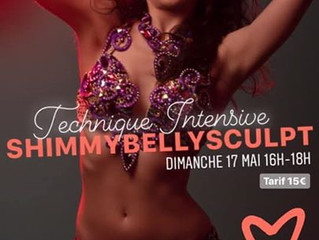 Stage Technique Intensive Shimmy Bellysculpt 17 mai