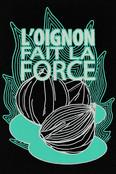 L'OIGNON FAIT LA FORCE