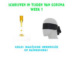 SCHRIJVEN IN TIJDEN VAN CORONA (week 5)