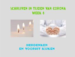 SCHRIJVEN IN TIJDEN VAN CORONA (week 8)