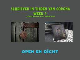 SCHRIJVEN IN TIJDEN VAN CORONA (week 9)