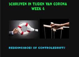 SCHRIJVEN IN TIJDEN VAN CORONA (week 4)