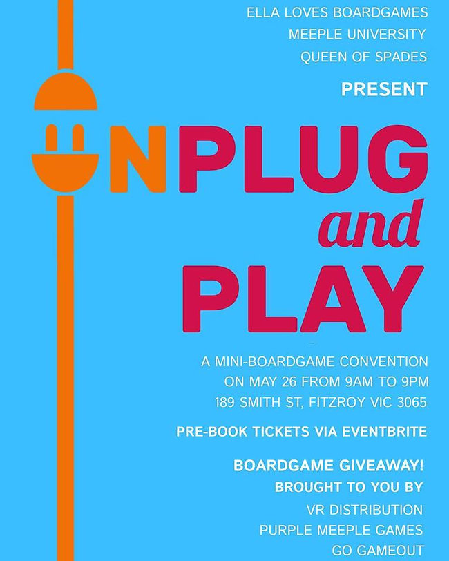 "Poster for the board games convention ""Unplug & Play"" at Queen of Spades on Sunday 26 May 2019"