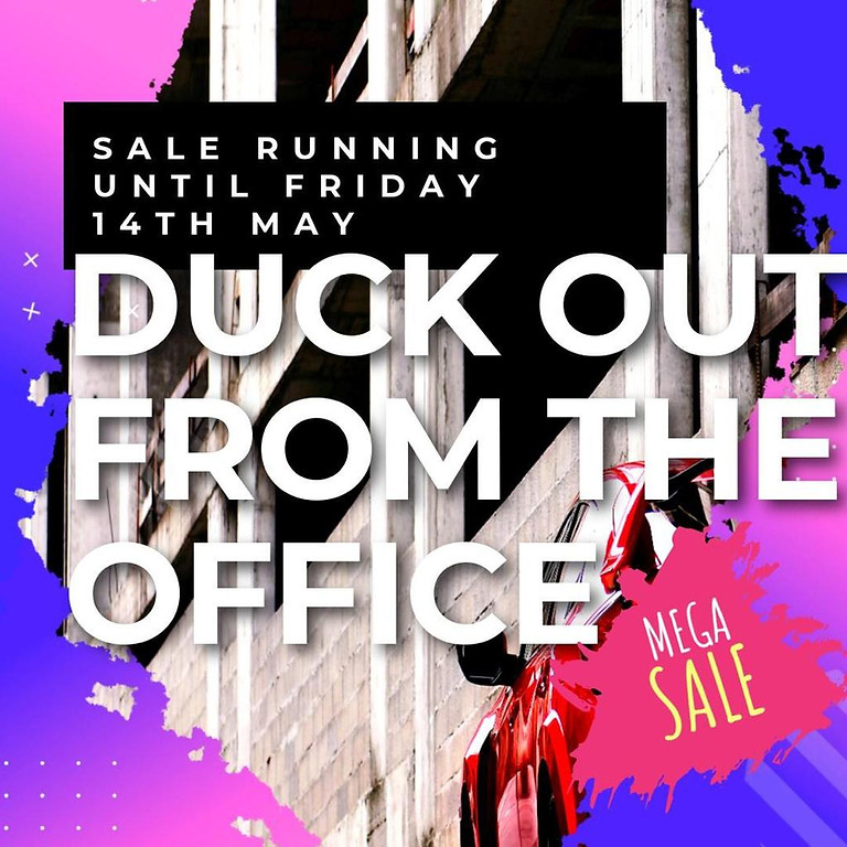 Duck Out From The Office Sale