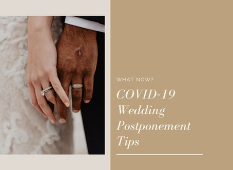 COVID-19 Wedding Postponement Tips