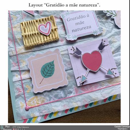 "Layout: ""Gratidão a mãe natureza"" - Mari Ponciano."