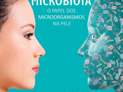 MICROBIOTA: O PAPEL DOS MICROORGANISMOS NA PELE