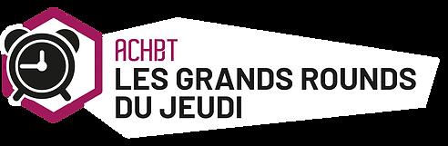 Grands Rounds du Jeudi- ACHBT