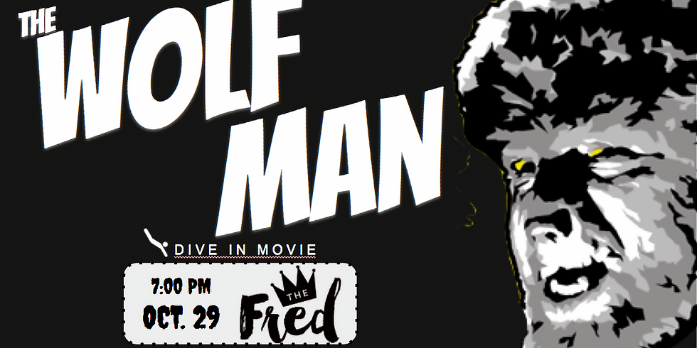 DIVE-In Dinner & Movie Combo: feat. Wolf Man (1941)