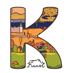 K for Kunst (art) and Wassily Kandinskiy