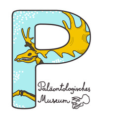 P for Paleonthological museum in Munich