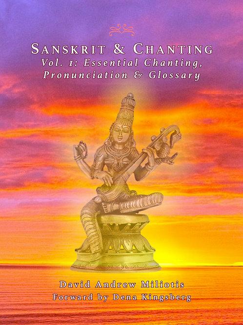 Sanskrit & Chanting, Vol. 1: Chanting, Pronunciations & Glossary (PDF + MP3)