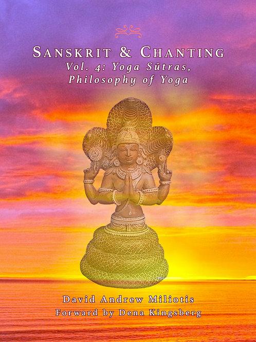 Sanskrit & Chanting, Vol. 4: Yoga Sūtras - Philosophy of Yoga (PDF + MP3)