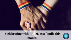 Celebrating with PRIDE as a family this month!