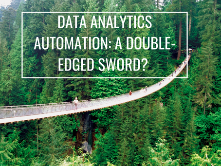 Data Analytics Automation: A double-edged sword?