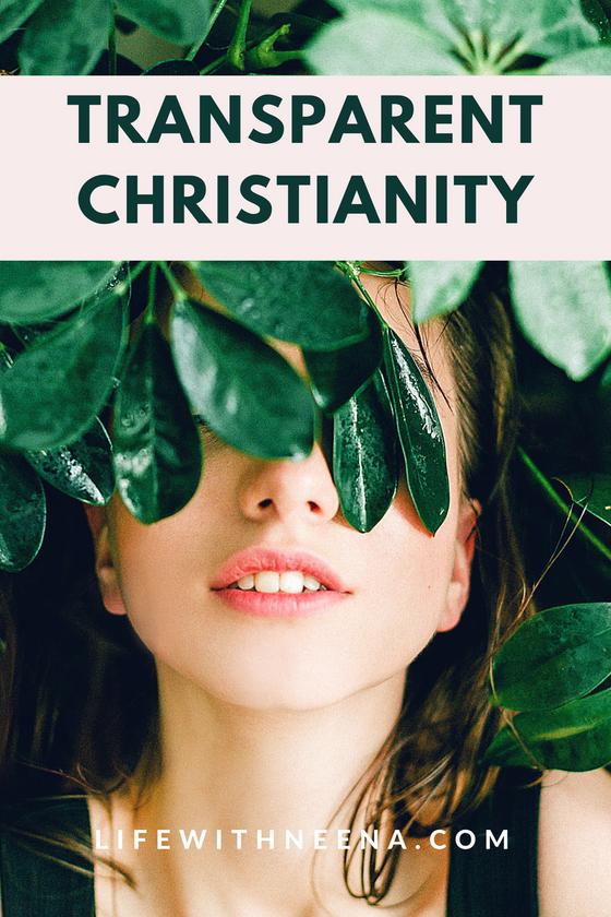 TRANSPARENT CHRISTIANITY