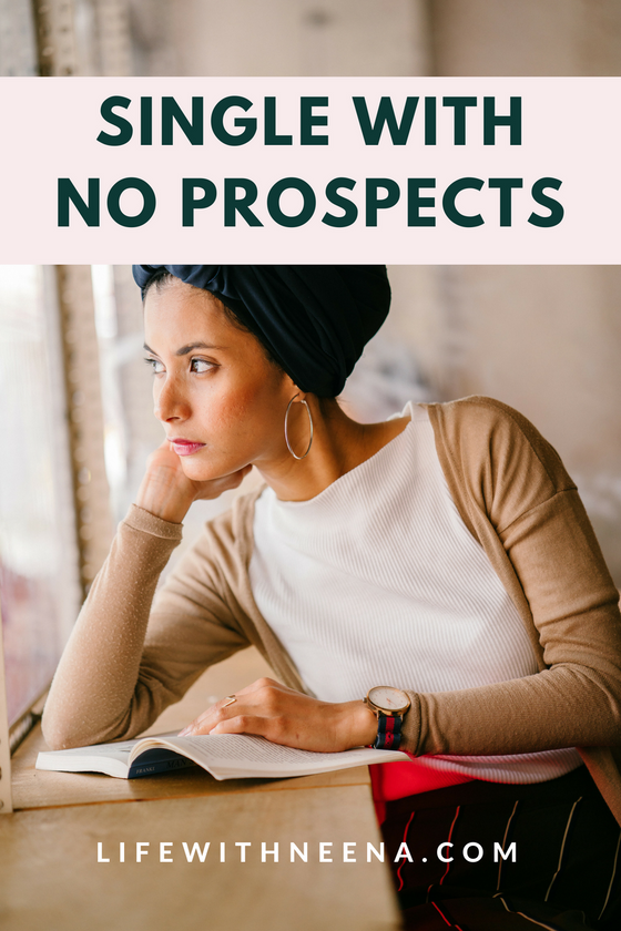 SINGLE AND NO PROSPECTS