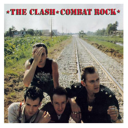 The Clash..Combat Rock.