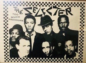 The Selecter...Too Much Pressure 1980 promo poster.