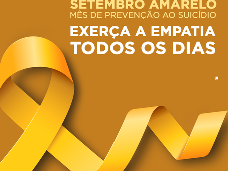 Setembro Amarelo - Exerça a Empatia Todos os Dias