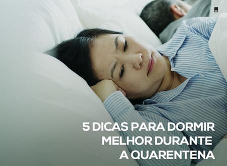 5 dicas para dormir melhor durante a quarentena